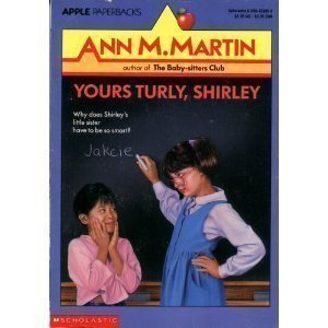 9780590428095: Yours Turly, Shirley (Apple Paperbacks) (An Apple Paperback)
