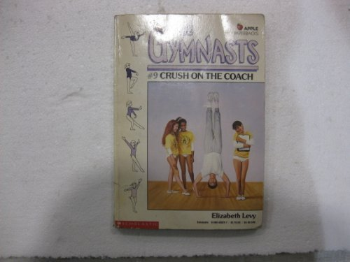 9780590428217: Crush on the Coach (Gymnasts)