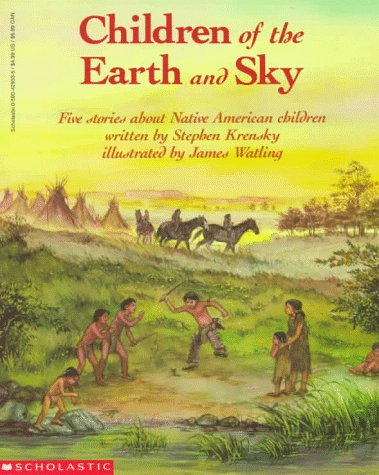 9780590428538: Children of the Earth and Sky: Five Stories About Native American Children