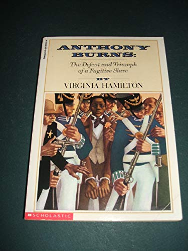 9780590428934: Anthony Burns: The Defeat and Triumph of a Fugitive Slave