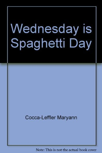 9780590428941: Wednesday is spaghetti day