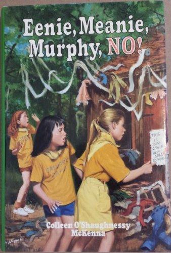 Eenie, Meanie, Murphy, No!: Colleen O'Shaughnessy McKenna