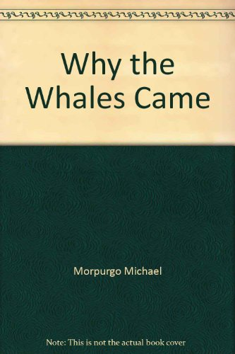 9780590429115: Why the Whales Came