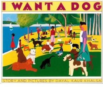 9780590430449: I Want a Dog