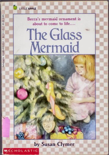 9780590430609: The Glass Mermaid