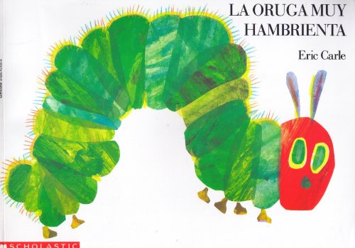 9780590431057: La Oruga Muy Hambrienta / The Very Hungry Caterpillar