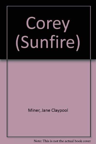 Corey Sunfire: Jane Claypool Miner