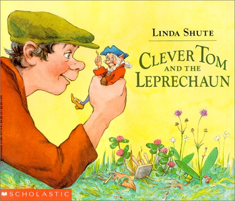 9780590431705: Clever Tom and the Leprechaun: An Old Irish Story