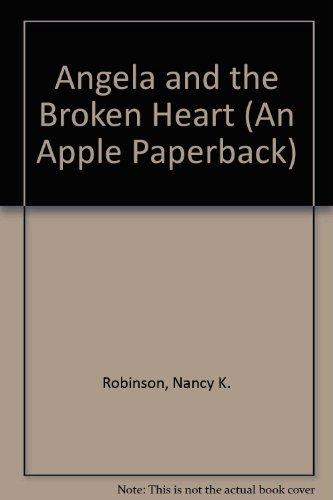9780590432115: Angela and the Broken Heart