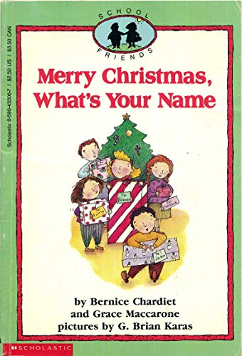 9780590433068: Merry Christmas, What's Your Name? (School Friends)