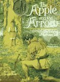 Apple & Arrow 9780590433280 This book, set in 1291 Switzerland, tells the story of Walter, the 12-year-old son of legendary archer William Tell. When Switzerland en