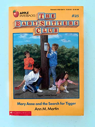 Mary Anne and the Search for Tigger (The Baby-sitters Club, No. 25): Martin, Ann M.