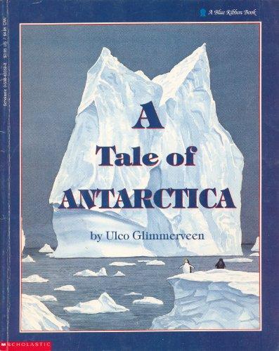 9780590433594: A Tale of Antarctica