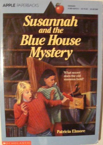 9780590434706: Susannah and the Blue House Mystery