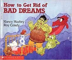 9780590434744: How to Get Rid of Bad Dreams