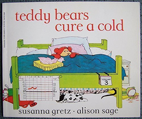 Teddy Bears Cure a Cold (0590434950) by Alison Sage; Susanna Gretz