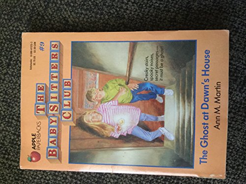 The Ghost at Dawn's House (The Baby-Sitters Club #9) (0590435086) by Ann M. Martin
