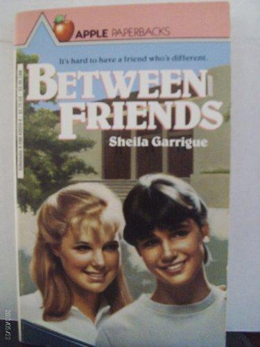 9780590435284: between friends
