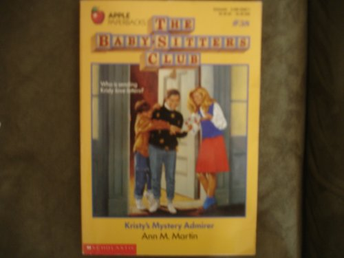 9780590435673: Kristy's Mystery Admirer (Baby-Sitters Club, No. 38)