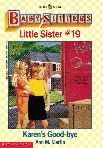 9780590436410: Karen's Good-bye (Baby-Sitters Little Sister, No.19)