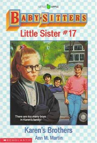 Karen's Brothers (Baby-Sitters Little Sister, No. 17): Martin, Ann M.