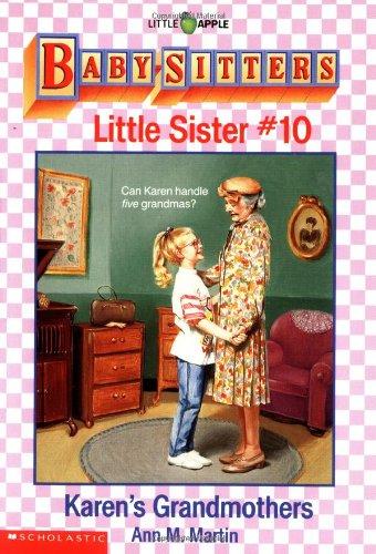 Karen's Grandmothers (Baby-Sitters Little Sister, No. 10): Martin, Ann M.