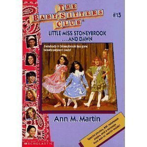 Little Miss Stoneybrook and Dawn (Baby-Sitters Club) (0590437178) by Ann M. Martin