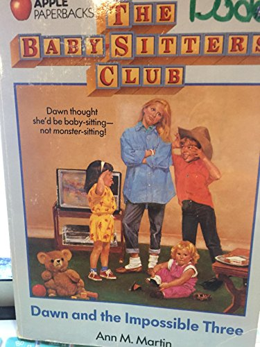 9780590437202: Dawn and the Impossible Three (The Baby-Sitters Club, No. 5)
