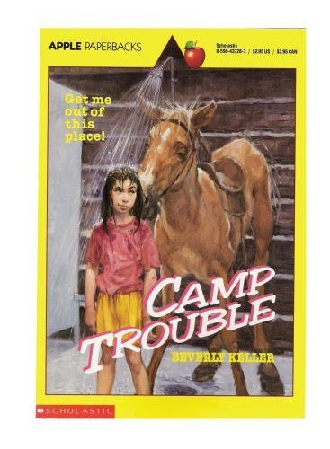 Camp Trouble: Keller, Beverly