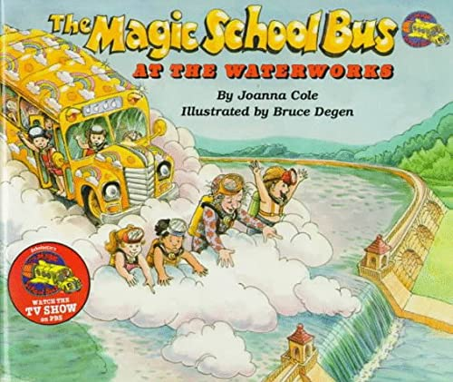 9780590437394: The Magic School Bus at the Waterworks
