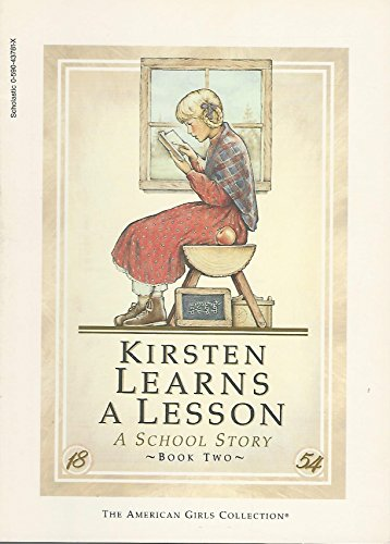 9780590437813: Kirsten learns a lesson: A school story (The American girls collection)