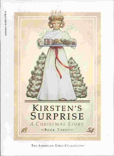9780590437844: Kirsten's Surprise a Christmas Story (The American Girls Collection)