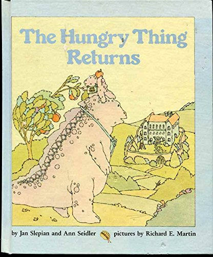 9780590438445: The Hungry Thing Returns