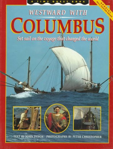 9780590438469: Westward With Columbus: Set Sail on the Voyage That Changed the World/Includes Poster (Time Quest Books)