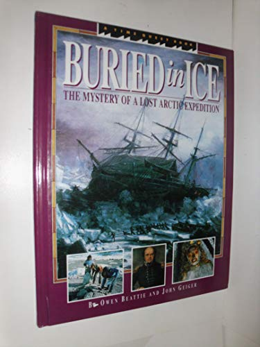 9780590438483: Buried in Ice: The Mystery of a Lost Arctic Expedition (Time Quest Book)