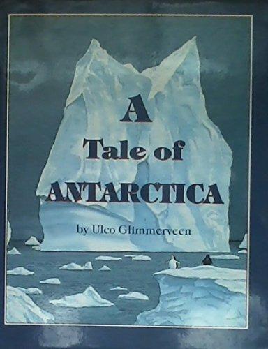 9780590438605: A Tale of Antarctica