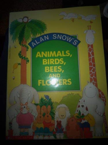 9780590438698: Animals, Birds, Bees, and Flowers