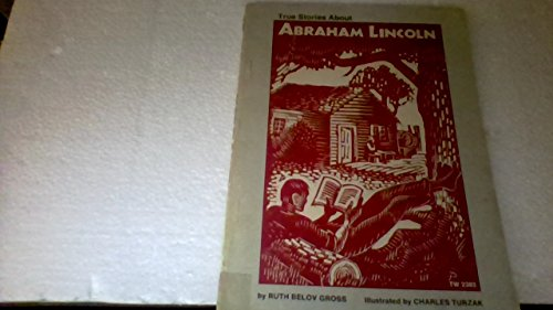9780590438797: True Stories About Abraham Lincoln