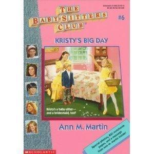 9780590438995: Kristy's Big Day (Baby-Sitters Club)