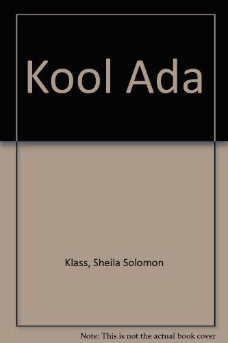 Kool Ada: Klass, Sheila Solomon