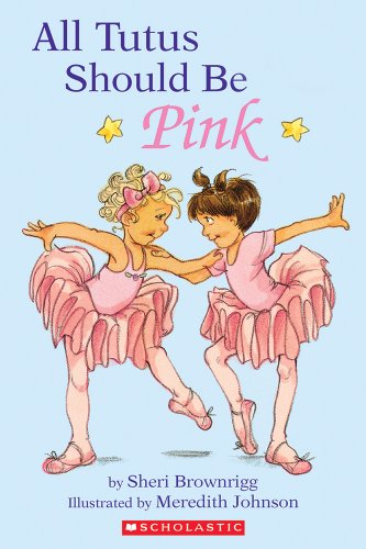 9780590439046: All Tutus Should Be Pink (Hello Reader, Level 2)