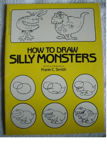 9780590439145: How to Draw Silly Monsters