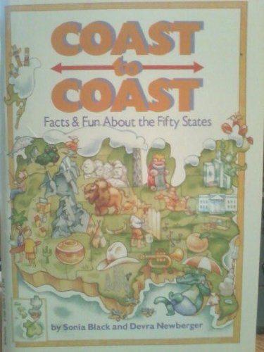 Coast to Coast: Facts & Fun About the Fifty States: Sonia Black