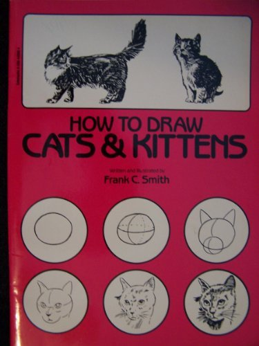 9780590440004: How to Draw Cats and Kittens