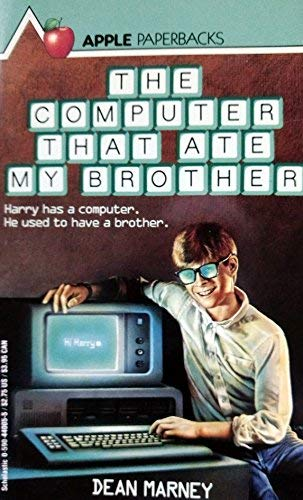 9780590440059: The Computer That Ate My Brother