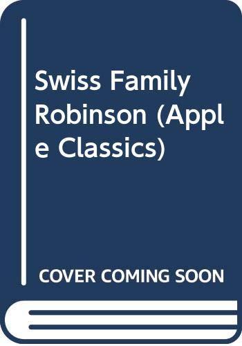 9780590440141: The Swiss Family Robinson (Apple Classic)
