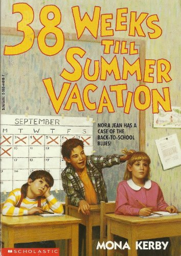 9780590440189: 38 Weeks Till Summer Vacation