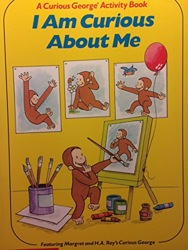 9780590440325: I Am Curious About Me: A Curious George Activity Book