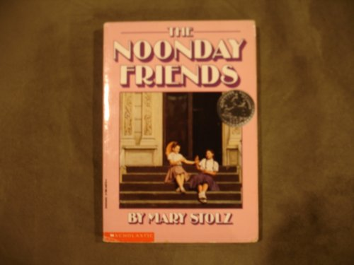 The Noonday Friends: Mary Stolz