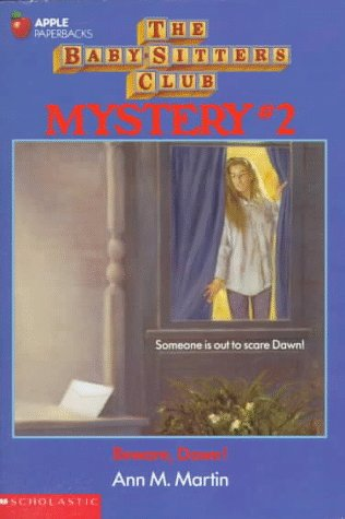 Beware Dawn! (The Baby-Sitters Club Mystery): Martin, Ann M.